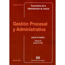 Gestión Procesal y Administrativa Vol. III 2020 Manual de Ingreso (Temas 43 al 68)