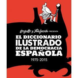 Diccionario ilustrado de la democracia española 1975-2015