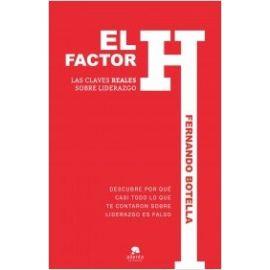 Factor H Las Claves Reales Sobre el Liderazgo