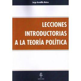 Lecciones Introductorias a la Teoría Política