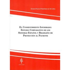 Consentimiento informado: estudio comparativo de los Sistemas Español y Braseleño de protección al paciente