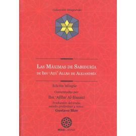 Máximas de Sabiduría de Ibn Atà´ Allâh de Alejandría. Edición Bilingüe