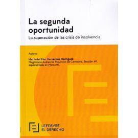 Segunda Oportunidad La Superación de las Crisis de Insolvencia