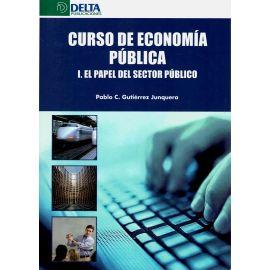 Curso de Economía Pública. I. El Papel del Sector Público