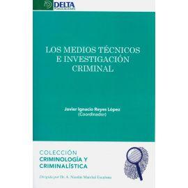 Medios técnicos e investigación criminal