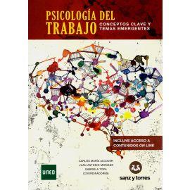 Psicología del Trabajo. Conceptos Claves y Temas Emergentes