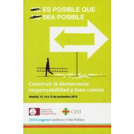 Construir la Democracia: Responsabilidad y Bien Común
