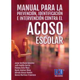 Manual Para la Prevención, Identificación e Intervención contra el Acoso Escolar