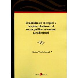 Estabilidad en el Empleo y Despido Colectivo en el Sector Público: su Control Jurisdiccional