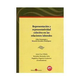 Representación y Representatividad Colectiva en las Relaciones Laborales
