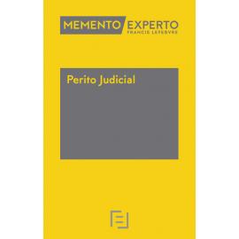 Perito Judicial. Memento Experto