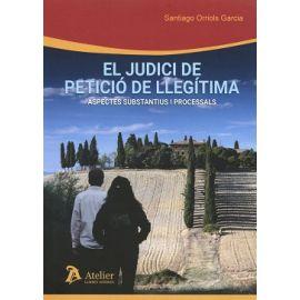 Judici de Petició de Llegítima. Aspectes Substantius i Processals
