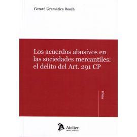 Acuerdos Abusivos en las Sociedades Mercantiles: El Delito del Art.291 CP