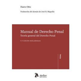 Manual de Derecho Penal 2017. Teoría General del Derecho Penal