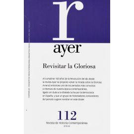 Revista Ayer Nº 112 (2018). Revisitar la Gloriosa