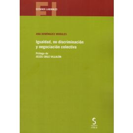 Igualdad, no Discriminación y Negociación Colectiva