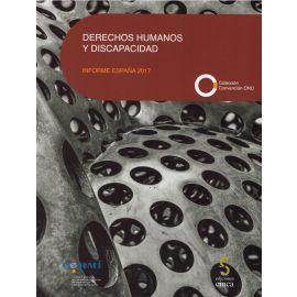 Derechos Humanos y Discapacidad. Informe España 2017