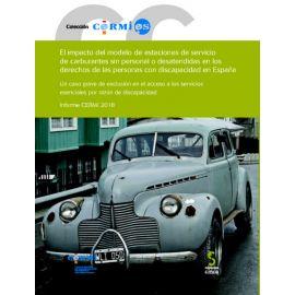 El Impacto del Modelos de las Estaciones de Servicio de Carburantes sinPersonal o Desatendidas en los Derechos de las Personas con Discapacidad en