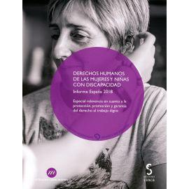 Derechos humanos de las mujeres y niñas con discapacidad. Informe España 2018