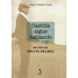 Castilla sigue hablando. 100 años de Miguel Delibes
