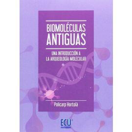 Biomoléculas Antiguas. Una Introducción a la Arqueología Molecular