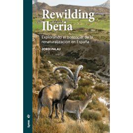 Rewilding Iberica: explorando el potencial de la renaturalización en España