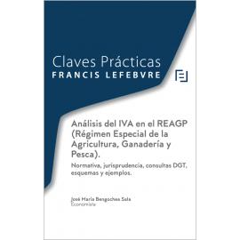 Análisis del IVA en el REAGP ( Régimen Especial de la Agricultura, Ganadería y Pesca). Normativa, Jurisprudencia, Consulta DGT, E