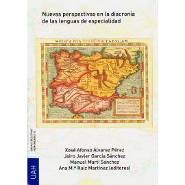 Nuevas Perspectivas en la Diacronía de las Lenguas de Especialidad
