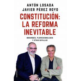 Constitución: la reforma inevitable Monarquía, plurinacionalidad y otras batallas