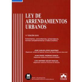 Ley de Arrendamientos Urbanos 2018. Comentarios, Concordancias, Jurisprudencia, Normas Complementarias e Índice Analítico