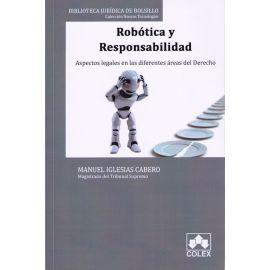 Robótica y Responsabilidad                                                                           Aspectos Legales en las Diferentes Áreas del Derecho