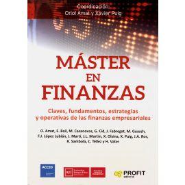 Máster en Finanzas Claves, fundamentos, estrategias y operativas de las finanzas empresariales