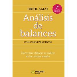 Análisis de balances con casos prácticos. Claves para elaborar un análisis de las cuentas anuales