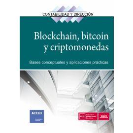 Blockchain, bitcoiny criptomonedas: bases conceptuales y aplicaciones prácticas