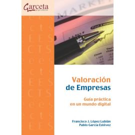 Valoración de empresas. Guía práctica en un mundo digital