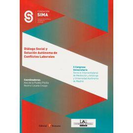Diálogo Social y Solución Autónoma de Conflictos Laborales