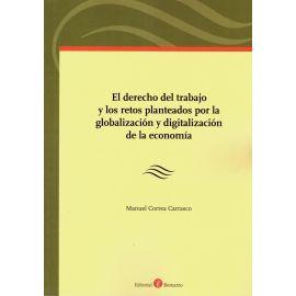 Derecho del trabajo y los retos planteados por la globalización y digitalización de la economía