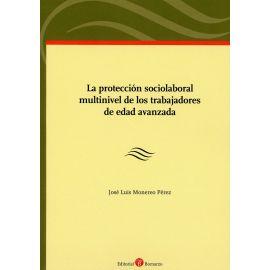 Protección sociolaboral multinivel de los trabajadores de edad avanzada