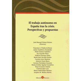 Trabajo autónomo en España tras la crisis. Perspectivas y propuestas