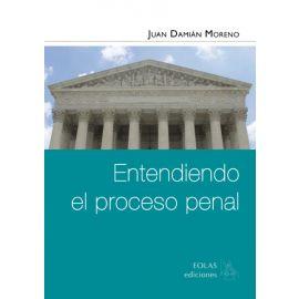 Entendiendo el Proceso Penal