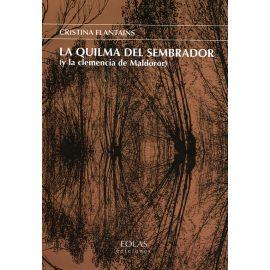 Quilma del Sembrador (y la Clemencia de Maldoror)