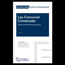 Ley Concursal Comentada 2018 Incluye las Últimas Reformas Concursales