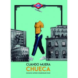 Cuando muera Chueca