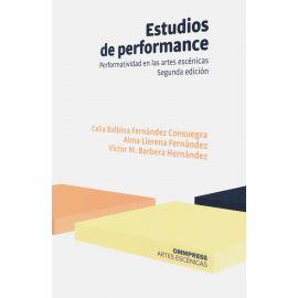 Estudios de performance. Performatividad en las artes escénicas