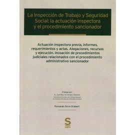 Inspección de Trabajo y Seguridad Social: la actuación inspectora y el procedimiento sancionador