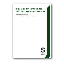 Fiscalidad y Contabilidad del Concurso de Acreedores