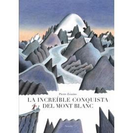 La Increíble conquista del Mont  Blanc