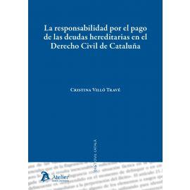 Responsabilidad por el Pago de las Deudas Hereditarias en el Derecho Civil de Cataluña