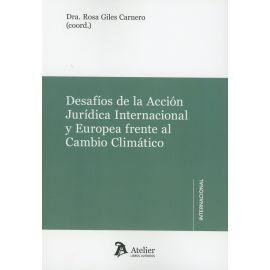 Desafíos de la Acción Jurídica Internacional y Europea frente al Cambio Climático