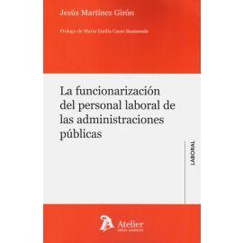 Funcionarización del Personal Laboral de las Administraciones Públicas